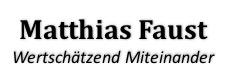 Matthias Faust – Wertschätzend Miteinander